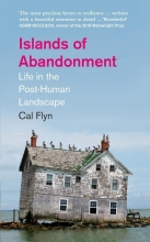 Cal Flyn , Islands of Abandonment