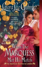 Guhrke, Laura Lee When the Marquess Met His Match
