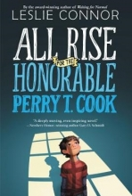 Leslie Connor All Rise for the Honorable Perry T. Cook