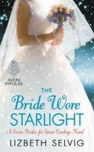 Selvig, Lizbeth The Bride Wore Starlight