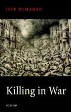 Jeff McMahan Killing in War