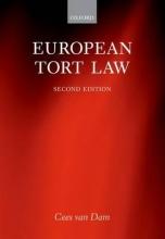 Dam, Cees van European Tort Law