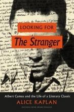 Kaplan, Alice Looking for the Stranger