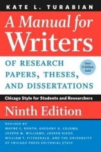 Turabian, Kate L. A Manual for Writers of Research Papers, Theses, and Dissertations