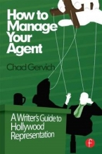 Gervich, Chad How to Manage Your Agent