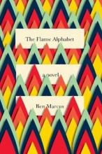 Marcus, Ben The Flame Alphabet