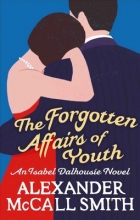McCall Smith, Alexander Forgotten Affairs Of Youth