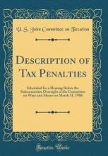 Taxation, U. S. Joint Committee On Taxation, U: Description of Tax Penalties