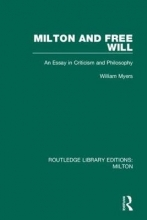 William Myers Milton and Free Will