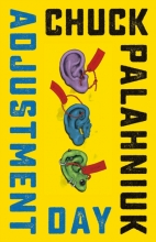 Palahniuk, Chuck Adjustment Day - A Novel