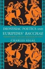 Segal, Charles Dionysiac Poetics and Euripides`