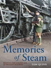 Tom Quinn Memories of Steam