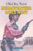 Lejeune, Lee Merriweather Rides West