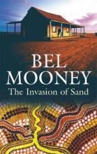 Mooney, Bel Invasion of Sand