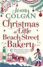 Colgan, Jenny Christmas at Little Beach Street Bakery