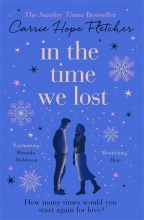 Carrie Hope Fletcher , In the Time We Lost