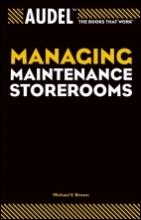 Michael V. Brown Audel Managing Maintenance Storerooms