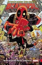 Gerry Duggan Deadpool: World`s Greatest Vol. 1 - Millionaire With A Mouth