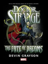 Grayson, Devin Doctor Strange The Fate of Dreams