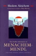 Aleichem, Sholem The Further Adventures of Menachem-Mendl