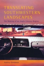 Goodman, Audrey Translating Southwestern Landscapes