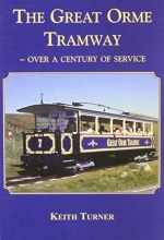 Keith Turner Great Orme Tramway
