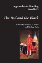 Approaches to Teaching Stendhal`s the Red and the Black