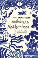 Rachel Piercey Emma Press Anthology of Motherhood