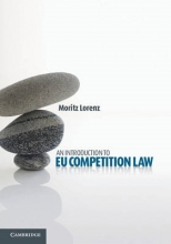 Lorenz, Moritz An Introduction to Eu Competition Law