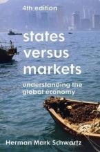 Herman Mark Schwartz States Versus Markets