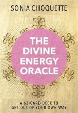 Sonia Choquette The Divine Energy Oracle