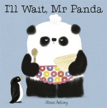 Antony, Steve I`ll Wait, Mr Panda Board Book