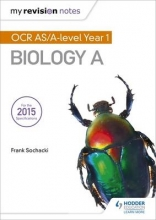 Frank Sochacki My Revision Notes: OCR AS Biology A Second Edition