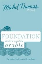 Jane Wightwick,   Mahmoud Gaafar,   Michel Thomas Foundation Modern Standard Arabic (Learn MSA with the Michel Thomas Method)