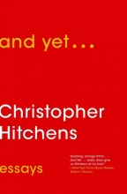 Hitchens, Christopher And Yet...