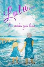 Nuala Susan White Lulu...Re-member your heart