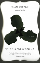 Oyeyemi, Helen White Is for Witching