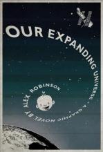 Robinson, Alex Our Expanding Universe