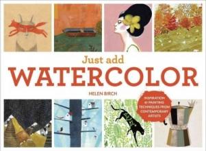 Birch, Helen Just Add Watercolor