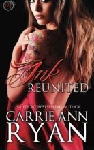 Ryan, Carrie Ann Ink Reunited (a Midnight Ink Novella)