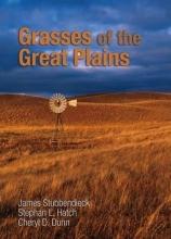 Stubbendieck, James,   Hatch, Stephan L.,   Dunn, Cheryl D. Grasses of the Great Plains