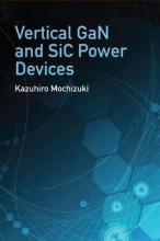 Kazuhiro Mochizuki Vertical GaN and SiC Power Devices