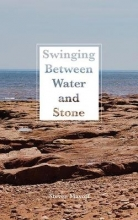 Steven Mayoff Swinging Between Water and Stone