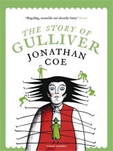 Jonathan Coe,   Sara Oddi The Story of Gulliver