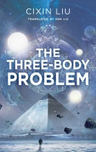 Liu, Cixin Three-Body Problem