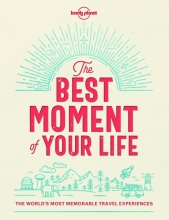 , Lonely Planet the Best Moment of Your Life