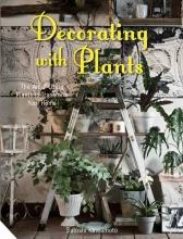 Kawamoto, Satoshi Decorating with Plants