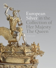 Jones, Katherine European Silver in the Collection of Her Majesty The Queen