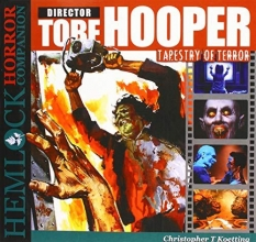 Koetting, Christopher Tobe Hooper: Tapestry of Terror