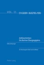Zitzlsperger, Ulrike ZeitGeschichten: Die Berliner Übergangsjahre